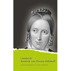 Lesebuch Annette von Droste-Hülshoff. Annette von Droste-Hülshoff  - Buch