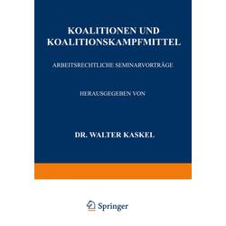 Koalitionen und Koalitionskampfmittel als Buch von Walter Kaskel