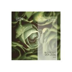 Blütezeit der Liebe, 1 Audio-CD