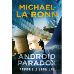 Android Paradox (Android X, #1)