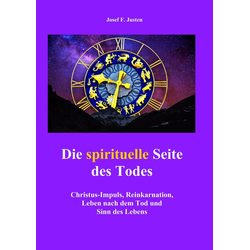 Die spirituelle Seite des Todes: eBook von Josef F. Justen
