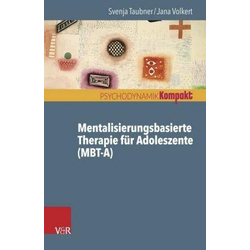 Mentalisierungsbasierte Therapie für Adoleszente (MBT-A)