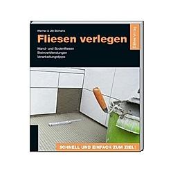 Fliesen verlegen. Werner Bomans  Ulli Bomans  - Buch