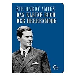 Das kleine Buch der Herrenmode. Hardy Amies  - Buch