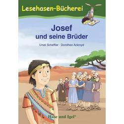 Josef und seine Brüder: Buch von Ursel Scheffler