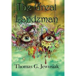 The Great Landzman als Buch von Thomas G Jewusiak
