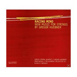 Sirius String Quartet, Georg Huebner - Racing Mind-New Music For Strings (CD)