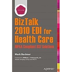 BizTalk 2010 EDI for Health Care. Mark Beckner  - Buch