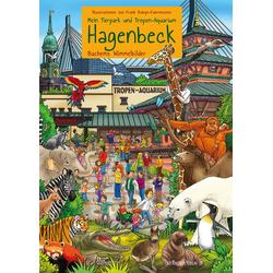 Mein Tierpark und Tropenaquarium Hagenbeck als Buch von