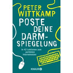 Poste deine Darmspiegelung als Taschenbuch von Peter Wittkamp