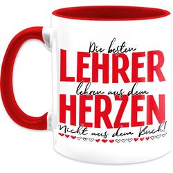 Shirtracer Tasse Die besten Lehrer lehren aus dem Herzen - Nicht aus dem Buch - Schwarz/Rot - Tasse Berufe - Tasse zweifarbig, Keramik