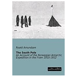 The South Pole. Roald Amundsen  - Buch