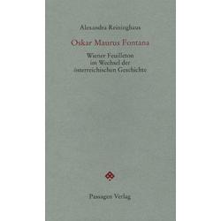Oskar Maurus Fontana als Buch von Alexandra Reininghaus