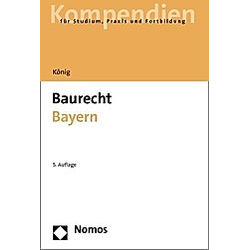 Baurecht Bayern. Helmut König  - Buch