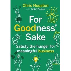 For Goodness' Sake: eBook von Chris Houston