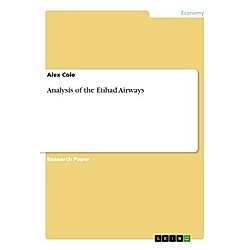 Analysis of the Etihad Airways. Alex Cole  - Buch