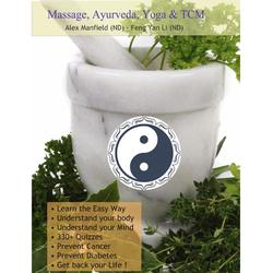 Massage Ayurveda Yoga & Tcm: eBook von Alex Manfield (ND)/ Feng Yan Li (ND)
