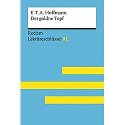 E.T.A. Hoffmann: Der goldne Topf. Martin Neubauer  - Buch