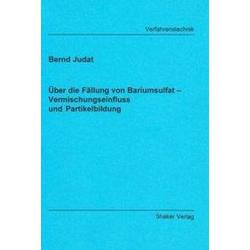 Über die Fällung von Bariumsulfat als Buch von Bernd Judat