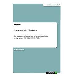 Jesus und die Pharisäer. Anonym  - Buch