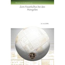 Zum Feuerkultus bei den Mongolen: eBook von N. N. Poppe