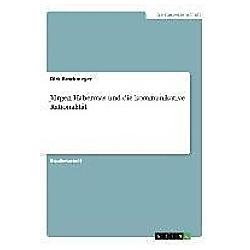 Jürgen Habermas und die kommunikative Rationalität. Dirk Brockmeyer  - Buch