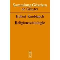 Religionssoziologie: eBook von Hubert Knoblauch
