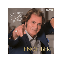 Engelbert - The Man I Want to Be (CD)
