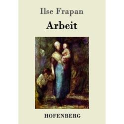 Arbeit als Buch von Ilse Frapan