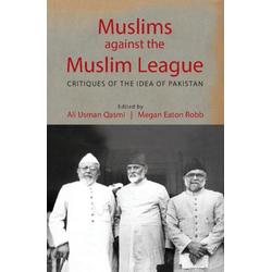 Muslims against the Muslim League: eBook von
