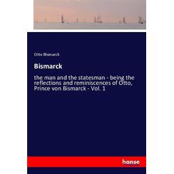 Bismarck als Buch von Otto Bismarck
