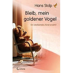 Bleib  mein goldener Vogel. Hans Stolp  - Buch