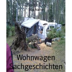 Wohnwagen Sachgeschichten: eBook von Silja Nathe