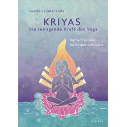 Kriyas - Die reinigende Kraft des Yoga: eBook von Swami Saradananda
