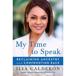 My Time to Speak: eBook von Ilia Calderón