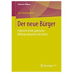 Der neue Bürger. Carl Deichmann  - Buch