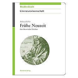 Frühe Neuzeit. Andreas Keller  - Buch