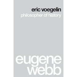 Eric Voegelin: eBook von Eugene Webb