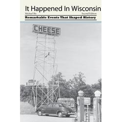 It Happened in Wisconsin: eBook von Michael Bie
