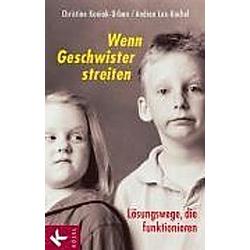 Wenn Geschwister streiten. Christine Kaniak-Urban  Andrea Bachmaier  - Buch