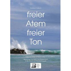 freier Atem - freier Ton als Buch von Gordana Crnkovic