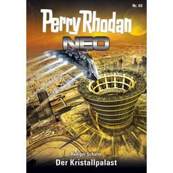 Perry Rhodan Neo 60: Der Kristallpalast: eBook von Rüdiger Schäfer