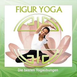 Figur Yoga (Deluxe Version) als Hörbuch Download von