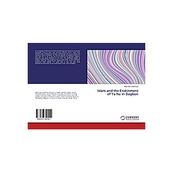 Islam and the Enskinment of Ya Na in Dagbon. Abdul Aziz Shamhuna  - Buch