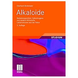 Alkaloide. Eberhard Breitmaier  - Buch
