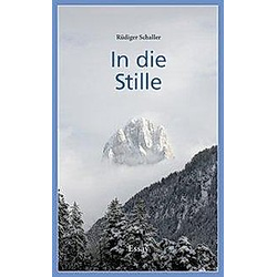 In die Stille