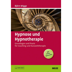 Hypnose und Hypnotherapie: Buch von Björn Migge