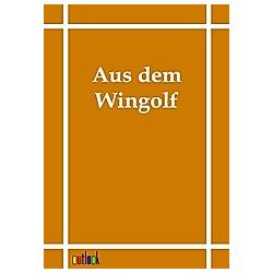 Aus dem Wingolf. Wingolf  - Buch