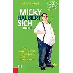 Klemsch, M: Micky halbiert sich (nicht)