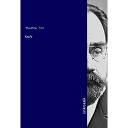 Kraft. Fritz Mauthner  - Buch